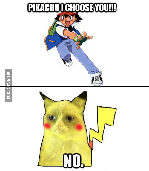 Grumpy Pikachu I choose You!