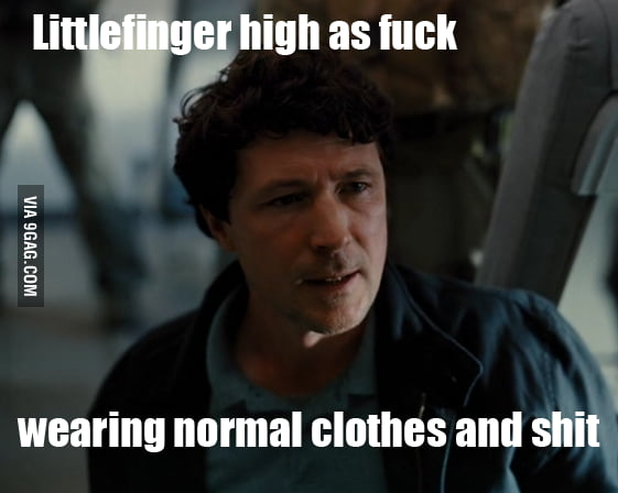 You are drunk, Lord Baelish.