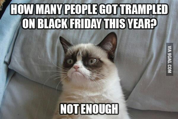 Black Friday, huh ?