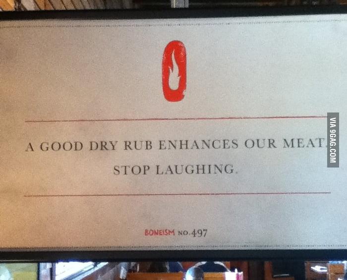 A good dry rub enhances our meat.
