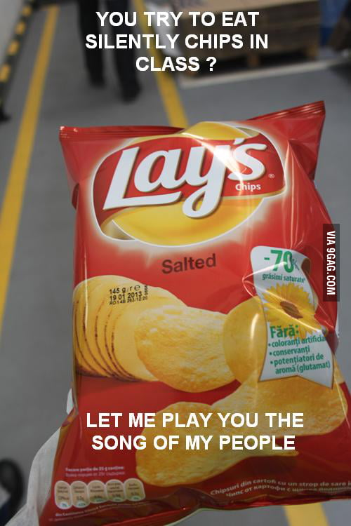 You want to eat chips and dont share ?