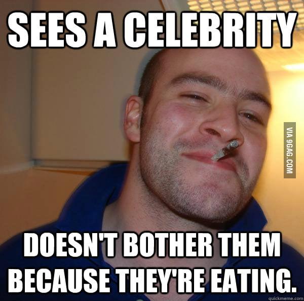 Good Guy Greg sees a celebrity.