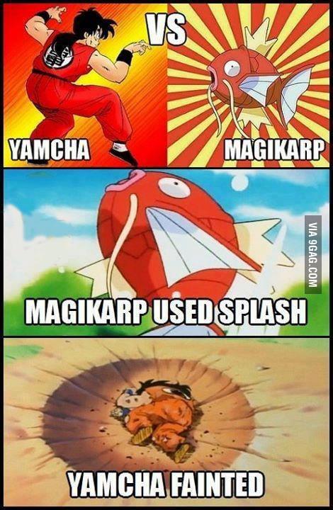 Damn you're useless yamcha