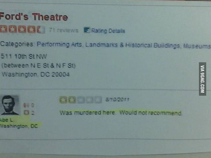 President Lincoln would not recommend Ford's Theatre.