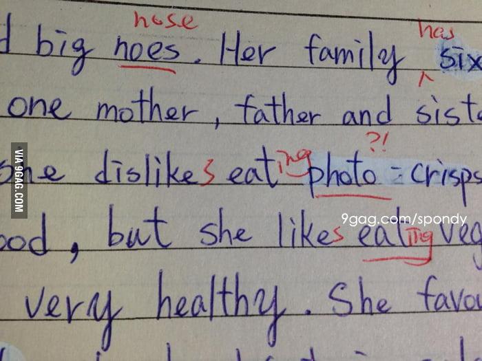 "English homework: ""...she dislike eat photo-crisps..."""