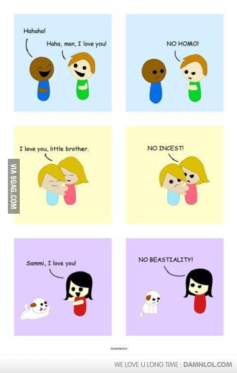 I love you, no homo!