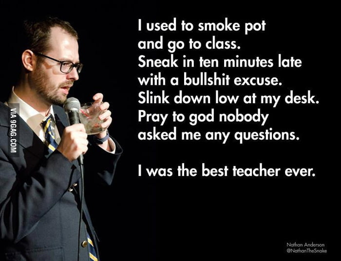 I was the best teacher ever.