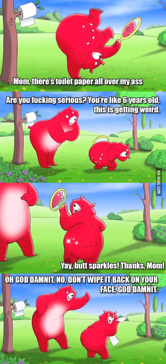 Those god damn Charmin Bears...
