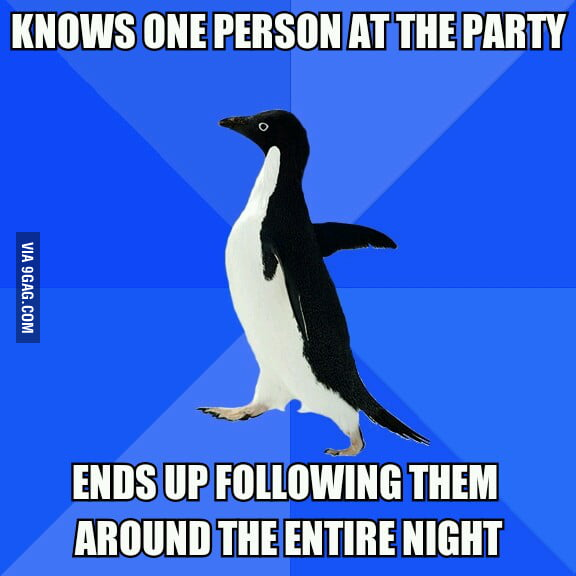 Me at every party.
