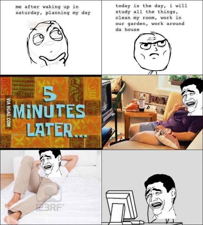 Every Saturday.
