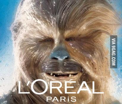 Chewbacca should be L'Oréal's spokesperson.