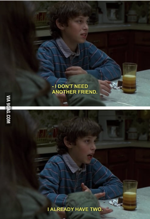 Every time my mom tells me to be more social.