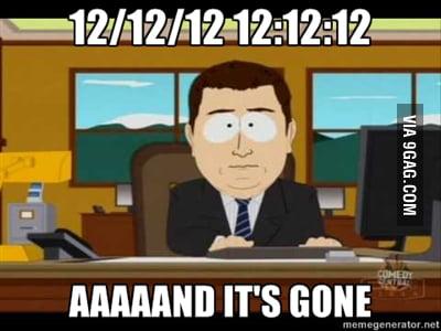 Bye bye 12/12/12