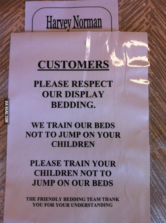 We train our beds not to jump on your children.