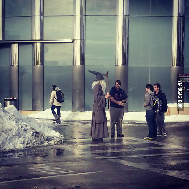 """Saw this guy in campus today yelling """"You shall not pass!"""""""