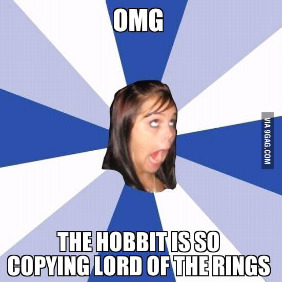 Watched The Hobbit with some friends, a girl said this.