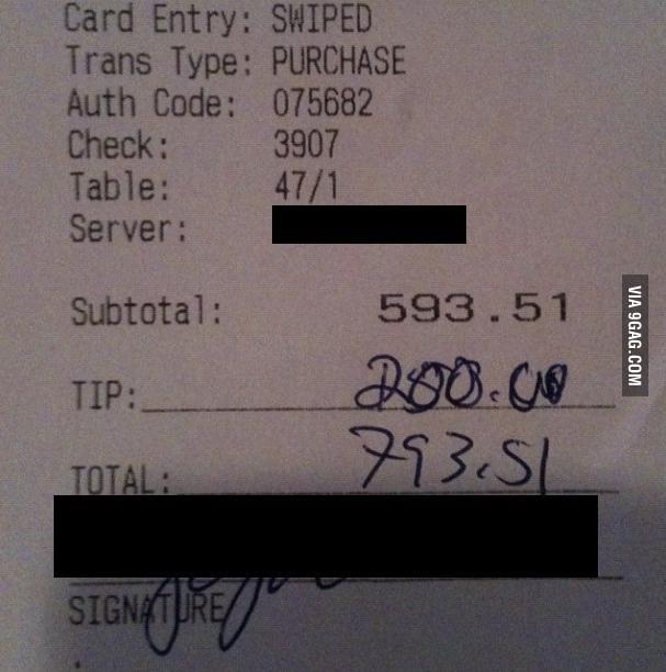 The customer is pretty generous!