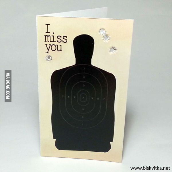 I miss you...all the time...every time :)