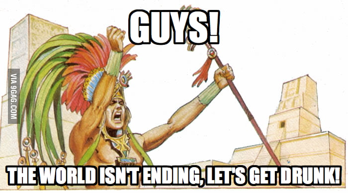 Today, as a Mayan.