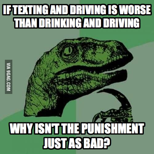 If texting and driving is worse than drinking and driving...