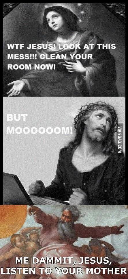 Jesus clean your room