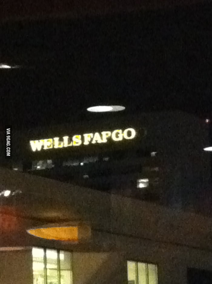 Some of the lights went out in the Wells Fargo sign.