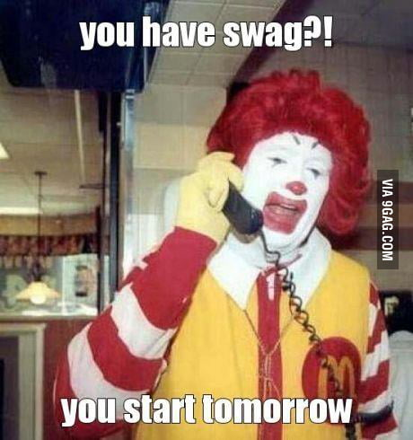 You have swag?!