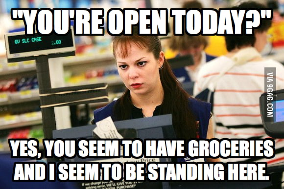 I work in retail and I hate this question.