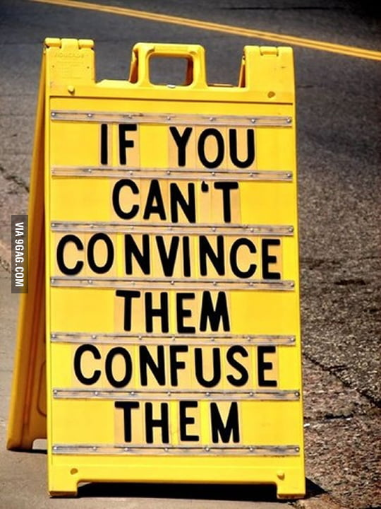 If you can't convince them...