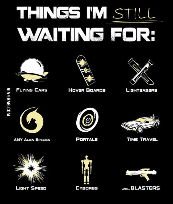 Things I'm still waiting for