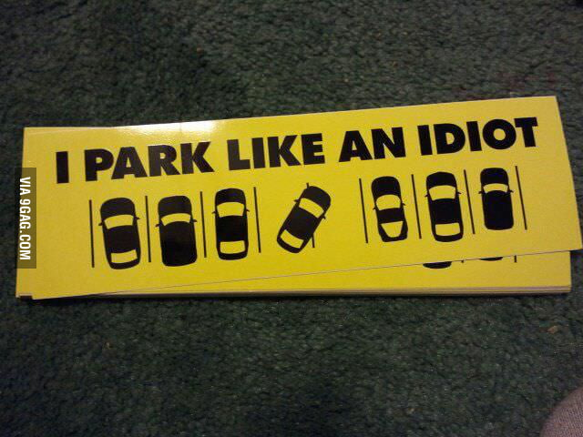 Handing out these stickers whenever I see scumbag parking.