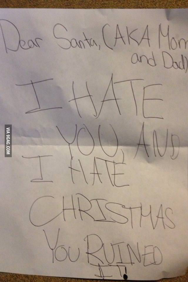 My cousin found out that Santa isn't real.