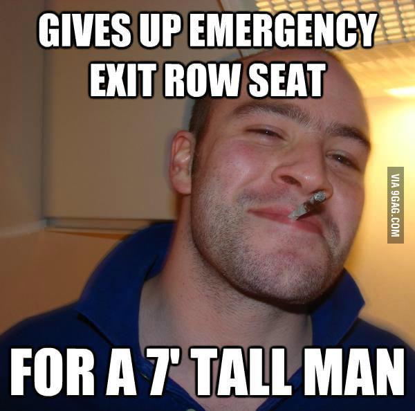 As a tall guy, I met a Good Guy Greg on a flight.