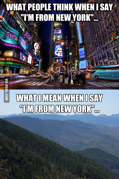 I'm from New York.