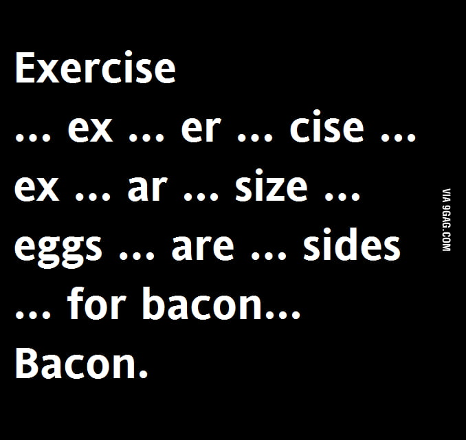Exercise...