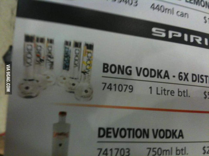You can use the bottle as a bong after drinking the vodka.