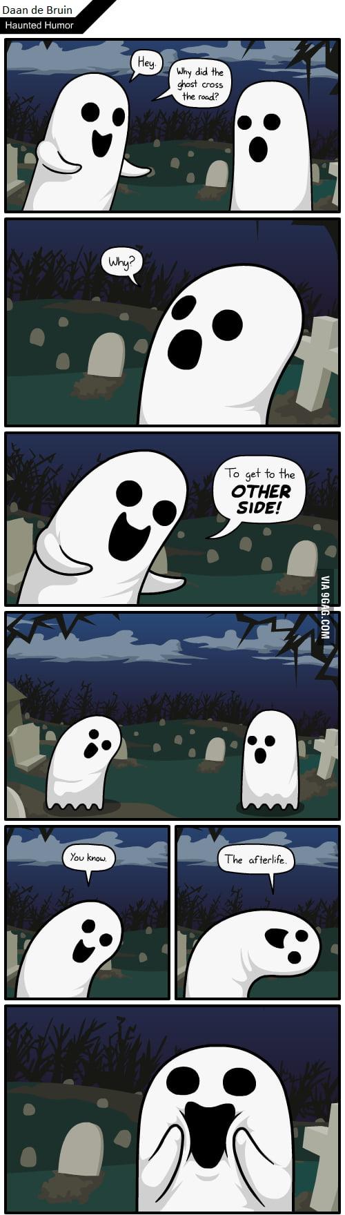 Haunted humor.