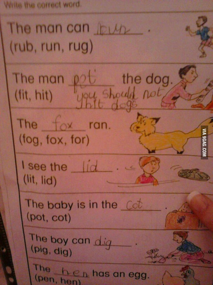 A 5 years old kid's homework: You should not hit dogs.