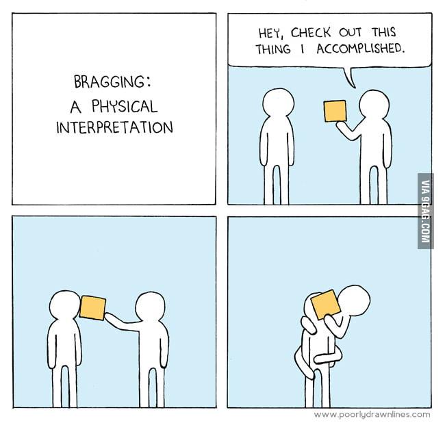 Bragging: A Physical Interpretation