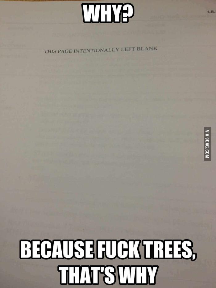 F**k Trees.
