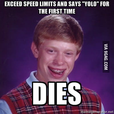 Bad luck brian using YOLO