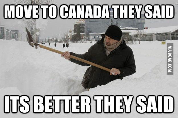 Winter in Canada sucks.