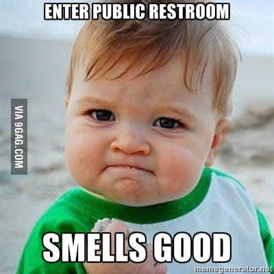 Enter public restroom, smells good