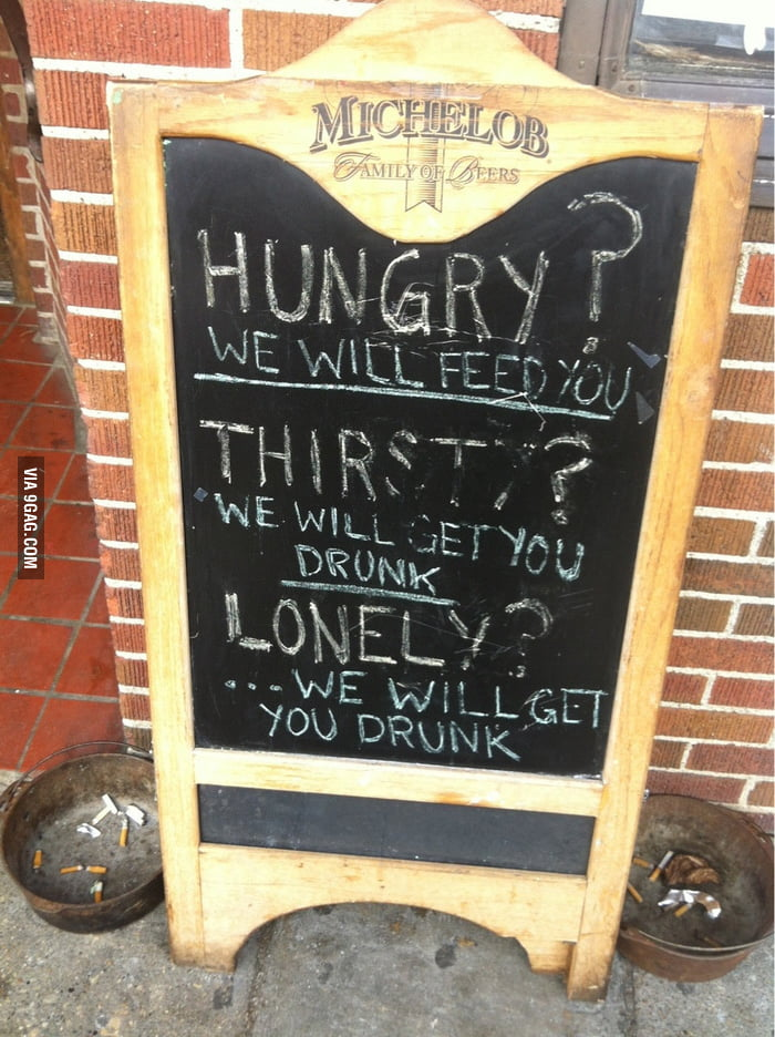 Hungry? Thirsty? Lonely?