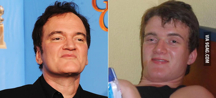 Quentin Tarantino looks like an older 10 Guy.