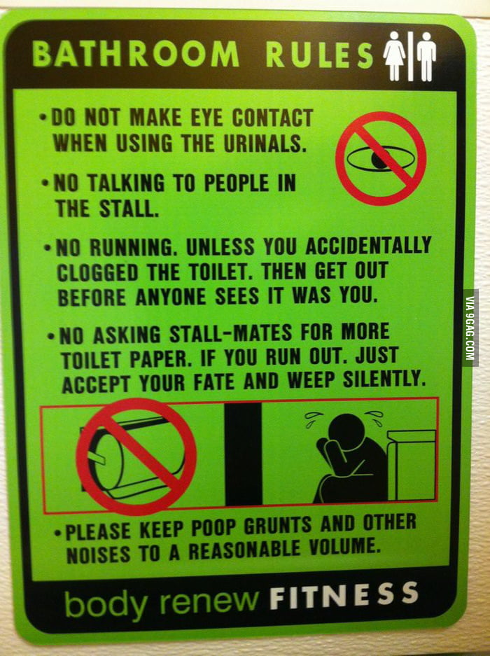 """Bathroom Rules"" at my gym."