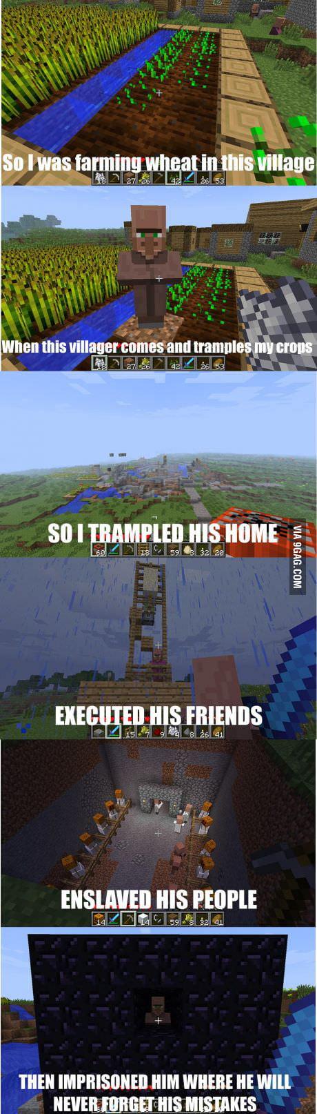 I taught that Villager.