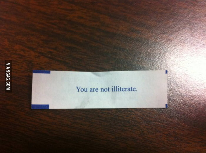 The most accurate fortune cookie.