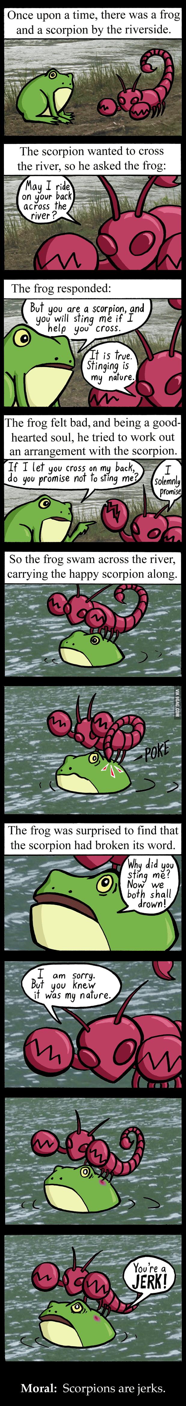 Scorpions are jerks