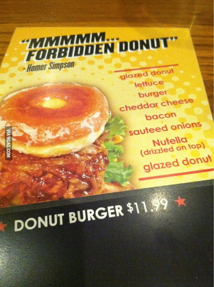 This Donut Burger got a quote from Homer Simpson.